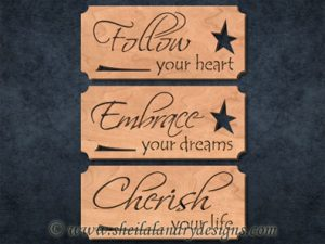 Follow, Embrace & Cherish Scroll Saw Pattern
