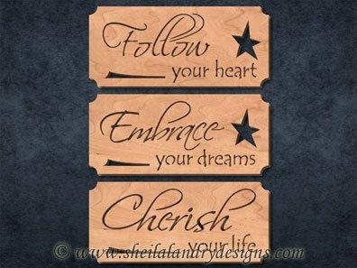 Follow, Embrace & Cherish Scroll Saw Pattern