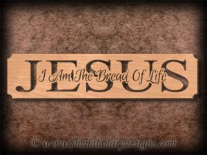 Jesus - The Bread Of Life Scroll Saw Pattern