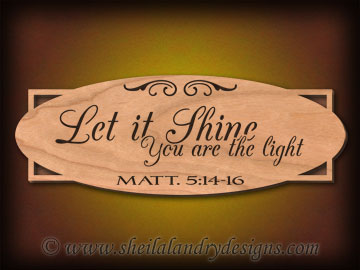 Let It Shine Scroll Saw Bible Passage