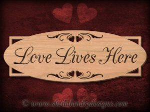 Love Lives Here Scroll Saw Pattern