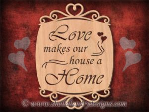 Love Makes Home Scroll Saw Pattern