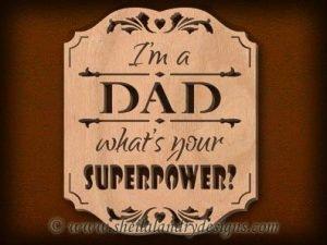 Scroll Saw Dad Superpower Pattern