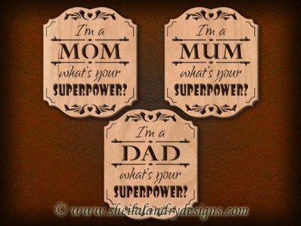 Scroll Saw Mom / Mum Superpower Pattern