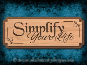 Simplify Your Life Scroll Saw Pattern