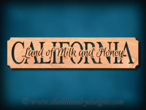 California Land Of Milk And Honey Scroll Saw Pattern