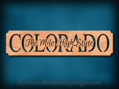 Colorado - The Mile High State Scroll Saw Pattern
