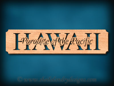 Hawaii - Paradise Of The Pacific Scroll Saw Pattern