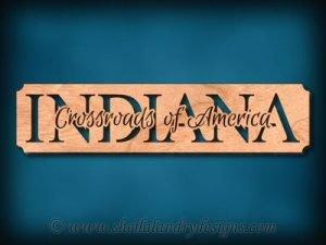 Indiana - Crossroads Of America Scroll Saw Pattern