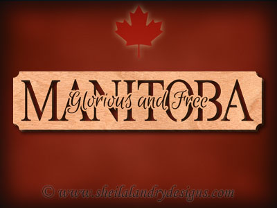 Manitoba - Glorious and Free Scroll Saw Pattern
