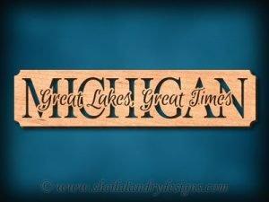 Michigan - Great Lakes, Great Times Scroll Saw Pattern