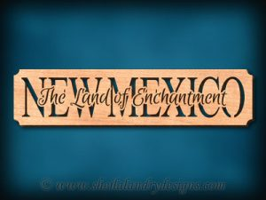 New Mexico - The Land Of Enchantment Scroll Saw Pattern