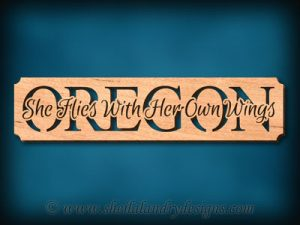Oregon - She Flies With Her Own Wings Scroll Saw Pattern