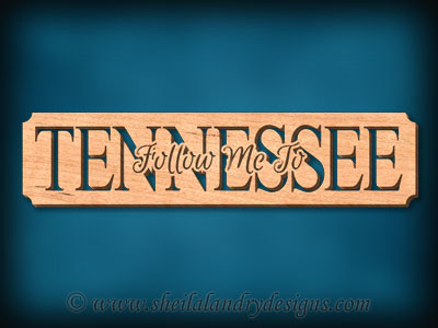 Tennessee - Follow Me To Tennessee Scroll Saw Pattern