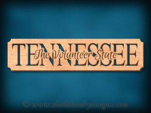 Tennessee - The Volunteer State Scroll Saw Pattern