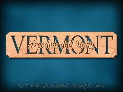 Vermont - Freedom And Unity