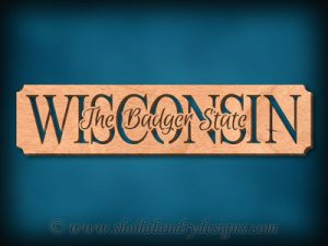 Wisconsin - The Badger State Scroll Saw Pattern