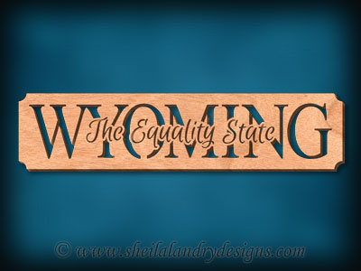 Wyoming - The Equality State Scroll Saw Pattern