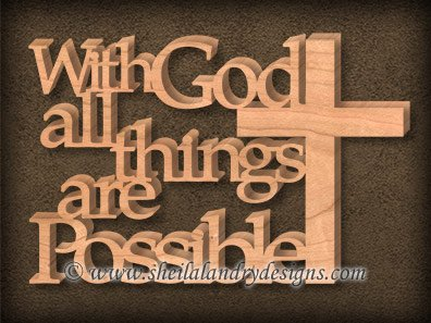 With God All Things Are Possible Scroll Saw Pattern